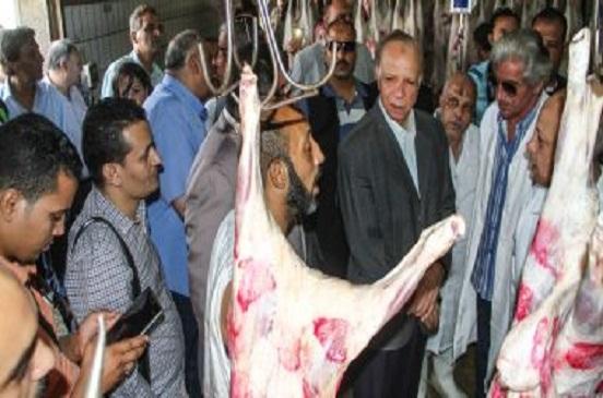محافظ القاهرة : يوجه بتكثيف الرقابة على محال بيع اللحوم